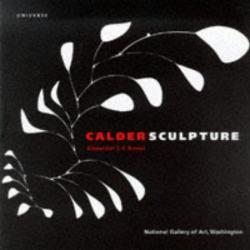 Alexander S.C. Rower: Calder Sculpture