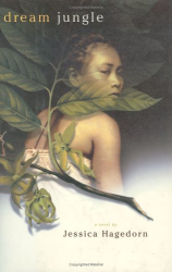 Jessica Hagedorn: Dream Jungle