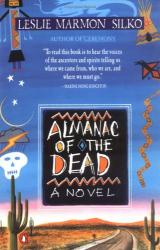 Leslie Marmon Silko: Almanac of the Dead: A Novel