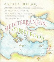 Anissa Helou: Mediterranean Street Food