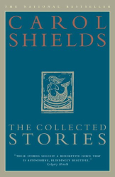 Carol Shields: The Collected Stories of Carol Shields
