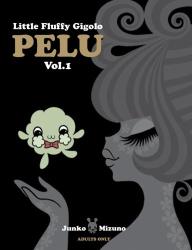 Junko Mizuno: Little Fluffy Gigolo Pelu