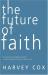 Harvey Cox: The Future of Faith