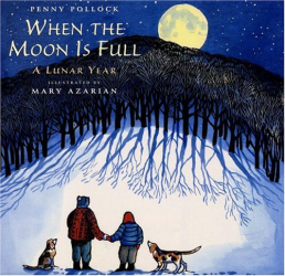 Penny Pollock: When the Moon is Full: A Lunar Year