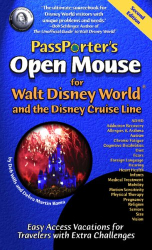 Deb Wills: PassPorter's Open Mouse for Walt Disney World and the Disney Cruise Line: Easy Access Vacations for Travelers with Extra Challenges