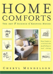 Cheryl Mendelson: Home Comforts: The Art and Science of Keeping House
