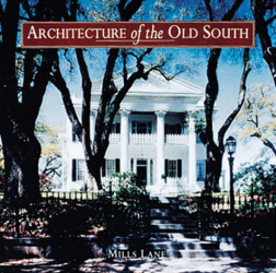 Mills Lane: Architecture of the Old South