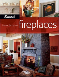 : Ideas for Great Fireplaces (Ideas for Great)
