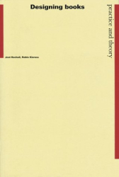 Jost Hochuli: Designing Books: Practice and Theory
