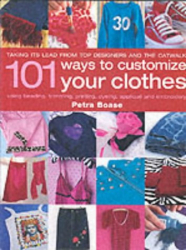 Petra Boase: 101 Ways to Customise Your Clothes