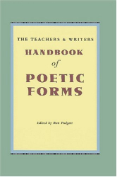 Ron Padgett: The Teachers and Writers Handbook of Poetic Forms