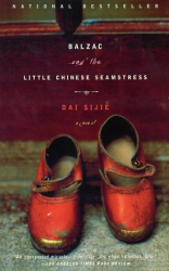 Dai Sijie: Balzac and the Little Chinese Seamstress: A Novel
