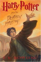 J. K. Rowling: Harry Potter and the Deathly Hallows (Book 7)