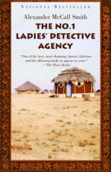Alexander McCall Smith: The No. 1 Ladies' Detective Agency (Book 1)