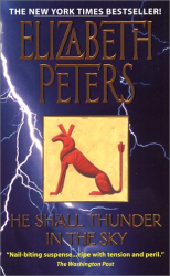Elizabeth Peters: He Shall Thunder in the Sky