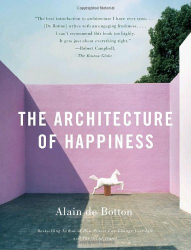 Alain De Botton: The Architecture of Happiness