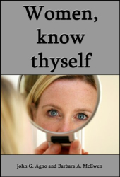 Barbara McEwen: Women, Know Thyself: The most important knowledge is self-knowledge
