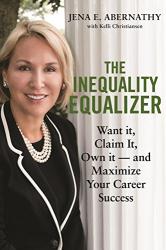 Jena Abernathy: The Inequality Equalizer