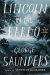 George Saunders: Lincoln in the Bardo: A Novel