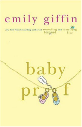 Emily Giffin: Baby Proof
