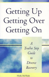 Micki McWade: Getting Up, Getting Over, Getting On