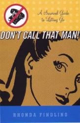 Rita Finding: Don't Call That Man