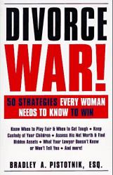 Bradley A. Pistotnik: Divorce War!