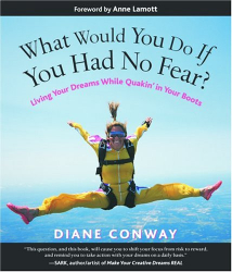 Diane Conway: What Would You Do If You Had No Fear?