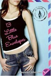 Maureen Johnson: 13 Little Blue Envelopes