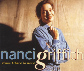 Nanci Griffith - From Clare to Here (CD Single)