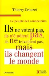 Thierry Crouzet: Le peuple des connecteurs