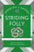 Dorothy L Sayers: Striding Folly