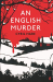 Cyril Hare: An English Murder
