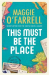 Maggie O'Farrell: This Must Be the Place: Costa Award Shortlisted 2016