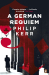 Philip Kerr: A German Requiem (Bernie Gunther)