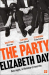Elizabeth Day: The Party: The thrilling Richard and Judy Book Club Pick 2018