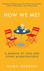 Huma Qureshi: How We Met: A Memoir of Love and Other Misadventures, 'Will add sunshine to your year'. Stylist, best non-fiction 2021