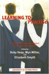 : Learning to Practise: Professional Education in Historical and Contemporary Perspective