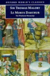 Thomas Malory: Le Morte D'Arthur: The Winchester Manuscript