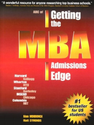 Matt Symonds: ABC of Getting the MBA Admissions Edge (US) (officially supported by McKinsey & Co. and Goldman Sachs)