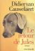 Didier Van Cauwelaert: Le retour de Jules