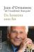 Jean d' Ormesson: Un hosanna sans fin