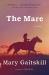 Mary Gaitskill: The Mare