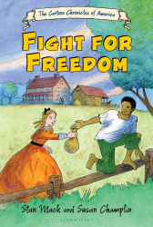 Susan Champlin: Fight for Freedom (Cartoon Chronicles of America)