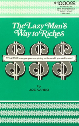 Joe Karbo: The Lazy Man's Way to Riches