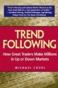 Michael W. Covel: Trend Following
