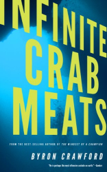 Byron Crawford: Infinite Crab Meats