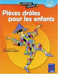 Christian Lamblin: Pièces drôles pour les enfants. 7/11 ans