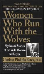 Clarissa Pinkola Estes: Women Who Run with the Wolves