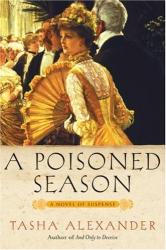 Tasha Alexander: A Poisoned Season